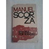 Redobles Por Francas, Manuel Scorza