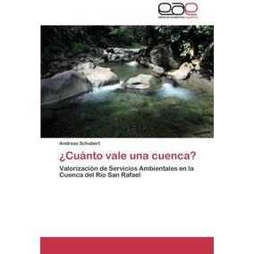Libro Cuanto Vale Una Cuenca? - Nuevo
