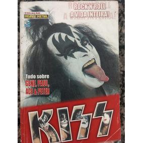 Kiss - Tudo Sobre Gene, Paul, Ace & Peter