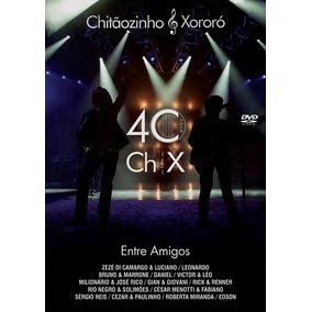 Chitãozinho & Xororó 40 Anos Entre Amigos - Dvd + Cd Serta