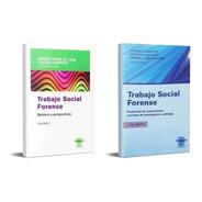 Trabajo Social Forense Tomo 1 Y Tomo 2 (es)