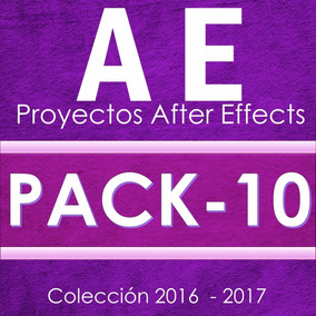 Proyectos After Effects A $19 C/u ( Por Pack De 10)