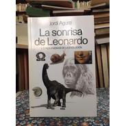 La Sonrisa De Leonardo Por Jordi Agustí