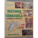 Cuaderno De Ejercicios. Historia De Venezuela 7. Actualidad