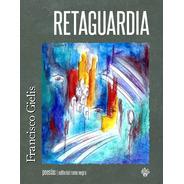 Retaguardia, De Francisco Gielis