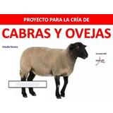 Kit Aprende Cria Caprinos Y Ovinos. Cabras Y Ovejas