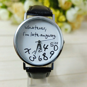 Reloj Para Mujer Original Hermoso Llego Tarde De Todos Modos