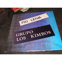 Acetato De Pio Leyva, Grupo Los Kimbos