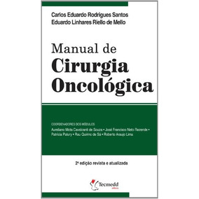 Manual De Cirurgia Oncologica, Santos, Carlos Eduardo Rodrig