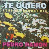 Pedro Ramon Te Quiero (long Hot Summer Mix) Vinil Dj 80