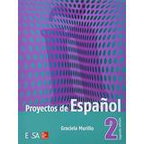 Proyectos De Espanol 2. Mercado Libre; Murillo, Graciela