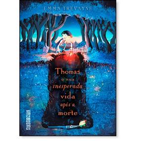 Thomas E Sua Inesperada Vida Após A Morte