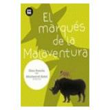 El Marqués De La Malaventura (primeros Lectores) Elisa Ramo