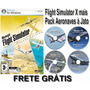 Flight Simulator X + Pack Aeronaves À Jato - Frete Grátis