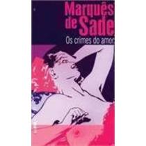 Livro Os Crimes Do Amor Marquês De Sade