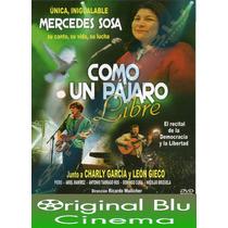 Como Un Pájaro Libre - Mercedes Sosa/ C García/ L Gieco- Dvd