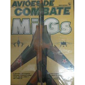 Aviões De Combate - Migs