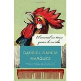 By Gabriel Garc§a Mðrquez - El Coronel No Tiene Quien Le