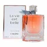 Perfume La Vie Est Belle Edt 100ml ! Envio Gratis !