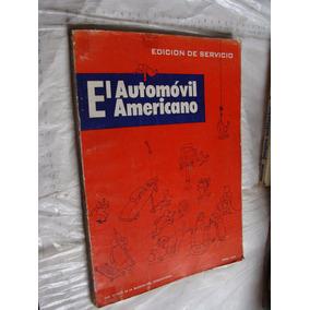 Libro Revista Año 1953 El Automovil Americano , Edicion De S