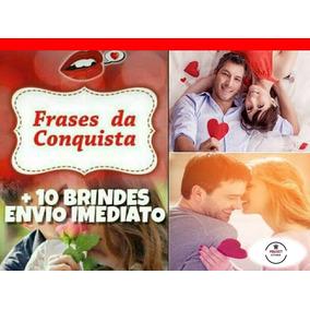 Frases Da Conquista + Super Brindes