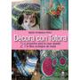 Decora Con Totora - María Fernanda Pérez - Culé