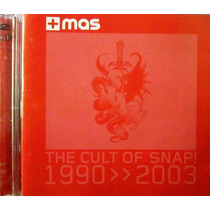 Snap - The Cult Of Snap 1990 2003 2 Cd