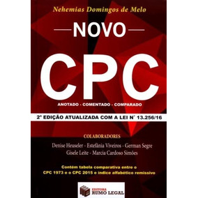 Novo Cpc - Anotado, Comentado, Comparado - 2ª Ed. 2016