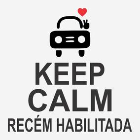 Adesivo De Carro Keep Calm Recém Habilitada (o) 16cm A372