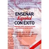 Enseñar Español Con Exito - Liliana Mc Cann - Sistema Wint