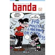 Revista Banda 02 Quadrinhos Política Liberdade De Expressão
