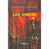 Los Sorias. Alberto Laiseca. Simurg