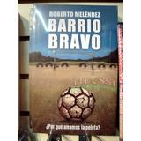 Libro Barrio Bravo - Tifossi