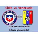 Entrada Chile - Venezuela - 28 Marzo 2017