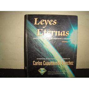 (q) Leyes Eternas, Vol 1. Carlos Cuauhtémoc Sánchez