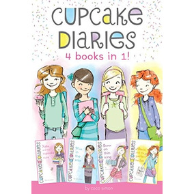 Libro Cupcake Diaries: Katie And The Cupcake Cure; Mia In Th