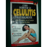 Como Derrotar La Celulitis Naturalmente Biblioteca Yo Mujer