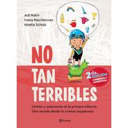 Libro No Tan Terribles - Adi Nativ Otros - Crianza Respetusa