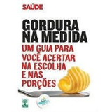 Gordura Na Medida - Um Guia Para Você Ac Fábio De Oliveira