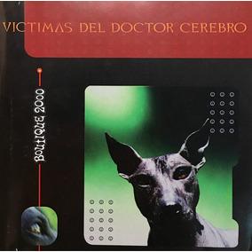 Cd Victimas Del Doctor Cerebro Boutique 2000 Usado