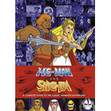Libro He-man And The Masters Of The Universe: A Complete Gui