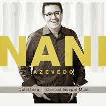 Cd - Nani Azevedo - Coletânea Central Gospel Music