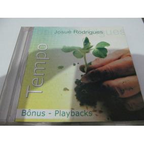 Cd Josué Rodrigues - Tempo - Com Play Back. Raro.