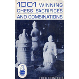 Reinfeld 1001 Winning Chess Sacrifices Combinations Ajedrez