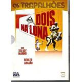Os Trapalhoes Dois Na Lona Dvd Lacrado Original