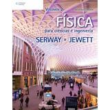 Física Para Ciencias E Ingeniería Serway Vol 2 Cengage Nuevo