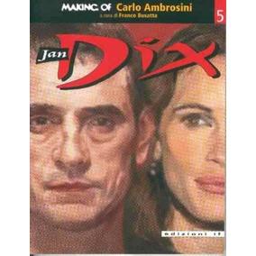 Making Of Carlo Ambrosini Jan Dix Edizioni If Bonellihq Cx47