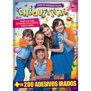 Livro De Adesivos Chiquititas + De 200 Adesivos