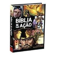 Bíblia Em Ação  Quadrinhos   Capa Dura  Nova Edição