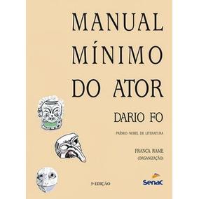 Manual Mínimo Do Ator - Dario Fo - 5ª Ed. 2011